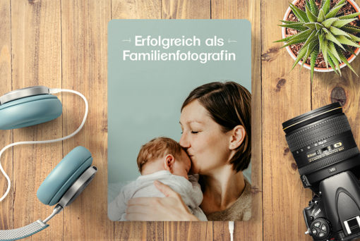 "Audiobook ""Erfolgreich als Familienfotografin"""